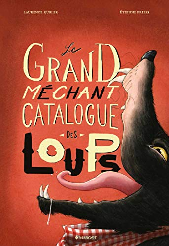 Grand méchant catalogue des loups (Le)